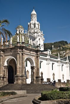 La Catedral de Quito from La Plaza Grande, Ecuador. Stayed just up the road from here. Quito Ecuador, Ocean Photography, Wedding Photography, Equador, Argentine, Amazon Rainforest, Galapagos Islands, South America Travel, Architectural Features