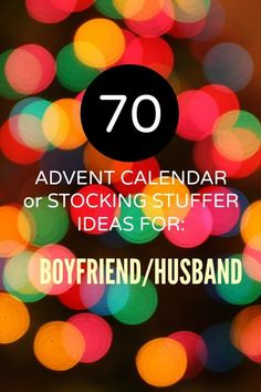 Advent calendar and stocking stuffer ideas for the boyfriend or husband. Updated 2015 list includes inexpensive ideas you can pick up just in time for Christmas.