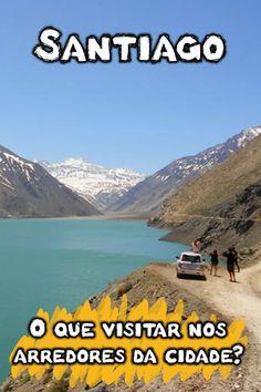 O que visitar em Santiago e arredores? Conheça as cidades perto de Santiago para ver praias, estações de esqui, geleiras e paisagens incríveis dos Andes.