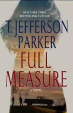 """Full measure"" by T. Jefferson Parker / FIC PARKER [Oct 2014]"