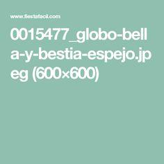 0015477_globo-bella-y-bestia-espejo.jpeg (600×600)