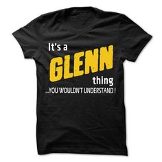 It is GLENN Thing... - 99 Cool Name Shirt ! - #gift ideas for him #anniversary gift. MORE ITEMS => https://www.sunfrog.com/LifeStyle/It-is-GLENN-Thing--99-Cool-Name-Shirt-.html?68278