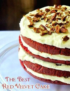 The Best Red Velvet Cake - we borrowed the best elements from other recipes to create this outstanding recipe with cream cheese frosting and toasted pecans.