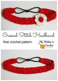 Ribbon Embroidery For Beginners My Hobby Is Crochet: Crossed Stitch Headband with Flower Applique - Free Crochet Pattern: Written Instructions and Crochet Chart - Free Crochet Patterns and Tutorials by My Hobby is Crochet Crochet Headband Tutorial, Crochet Headband Free, Crochet Bows, Baby Girl Crochet, Knitted Headband, Flower Crochet, Crochet Chart, Free Crochet, Crochet Patterns