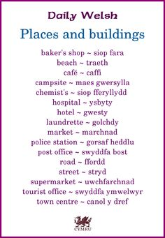 Daily Welsh: Places and Biuldings Welsh Sayings, Welsh Words, Welsh Phrases, Wales Uk, North Wales, Wales Language, Welsh Translation, Learn Welsh, Welsh Recipes