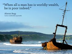 When all a man has is worldly wealth...