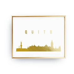 Quito Skyline Quito Print Real Gold Foil Print Office