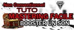 "Mastering facile ""TUTO"" - Comment Booster un son  (Maximiser)  By Sebeat..."