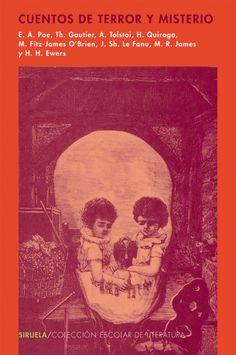 Cuentos de terror y de misterio. Ed. Siruela