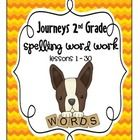 Second grade spelling/word work practice using the spelling words from the Harcourt Journeys 2nd grade reading series. Please see the thumbnail pho...