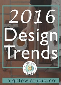 Throughout 2015 a lot has been changing and transforming in the graphic design world. This year I worked as a full-time graphic designer for a newspaper and a marketing agency and have been keeping tabs on the upcoming trends. I'm pretty excited with where graphic design is going and I can't wait to dig into 2016! I found some great examples of the discussed designs and included links to each of the original pins, make sure to check them out!