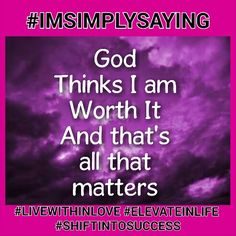 It doesn't matter what the world thinks of you when you know God cherishes you. #IMSIMPLYSAYING. ..So in love with my heavenly father