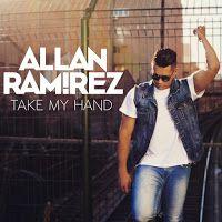 "RADIO   CORAZÓN  MUSICAL  TV: ALLAN RAMIREZ PRESENTA SU SINGLE ""TAKE MY HAND"""