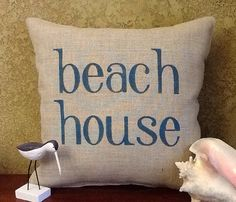 Beach House Stenciled Burlap Pillow by BurlapPillowsEtc on Etsy, $45.00