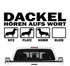 Dackel Teckel Dachshund hört aufs Wort Hunde Auto Aufkleber Autoaufkleber Hund F Vehicles, Funny Cars, Bumper Stickers For Cars, Car Wallpapers, Fast Cars, Vinyl Decals, Car, Vehicle, Tools