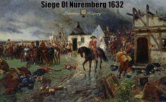 The Siege Of Nuremberg 1632: The Thirty Years War. | via @learninghistory