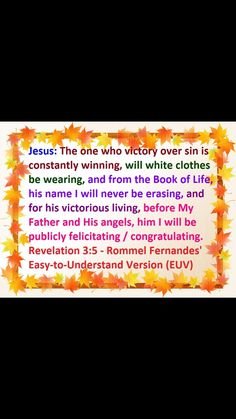Revelation 3:5 1 Samuel 30, 2 Timothy 4, Hymns Of Praise, Ecclesiastes 12, Revelation 3, People Can Change, Soft Spoken, 2 Peter, Marriage Vows
