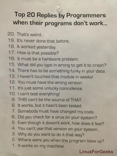 Top 20 replies by programmers when their programs don't work :-)