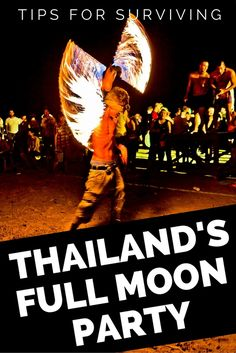 Tips for Surviving Thailand's Full Moon Party - Mapping Megan