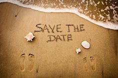 Save the date. Perfect but need the ring in the sand