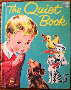 ssshhhh ... vintage child napping!  http://www.etsy.com/listing/92350280/vintage-book-the-quiet-book?ref=v1_other_2