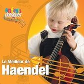 Various Artists - Enfants Classiques: Le Meilleur de Haendel