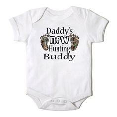 Daddy's New Hunting Buddy Funny  Baby Girl or Boy Onesie Bodysuit on Etsy, $14.00
