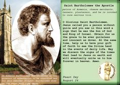 """St Bartholomew the Apostle. Bartholomew was 1 of the 12 Apostles of Jesus. Usually identified with Nathanael (aka: spelled Nathaniel) mentioned in John 1. Introduced to Jesus by Philip, another of the 12 apostles as per (John 1:43-51). Also mentioned as """"Nathanael of Cana in Galilee"""" in (John 21:2). Bartholomew is listed among the 12 Apostles of Christ in the 3 Synoptic gospels: Matthew 10:1-4 Mark 3:13-19 & Luke 6:12-16. He was also 1 of the witnesses of Jesus' Ascension   Acts 1:4,12,13…"""