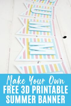 Make your own summer banner with this free printable. #summerbanner #freeprintable Free Printable Banner, Free Printables, Ice Cream Crafts, Outdoor Summer Activities, Summer Banner, Birthday Box, Make Your Own, How To Make, Diy For Kids