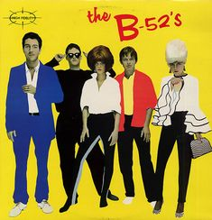 "The B-52's.... Waaaaaay cool.  When anyone says they're visiting the state that is famous for potatoes, I tell them... ""you could be living in your own private Idaho"" :^)"