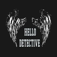 Check out this awesome 'Lucifer+Morningstar+Hello+Detective+TV+Show' des… – To buy – Welcome Tv Unit Lucifer 3, Tom Ellis Lucifer, Detective, Morgenstern, Wings Wallpaper, Morning Star, Comic Character, Wallpaper Quotes, Favorite Tv Shows
