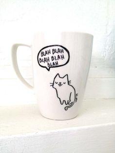 HandDrawn Mug Blah Blah Kitty Cute Talking Cat Cup by BraveMoonman, $12.00