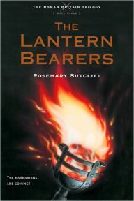 The Lantern Bearers by Rosemary Sutcliff (Roman Britain Trilogy #3)