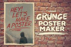 Grunge Poster Maker by Design Spoon on Creative Market