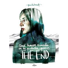 """""""Qué hacer cuando en la pantalla aparece The End"""", el nuevo libro de Paula Bonet."""