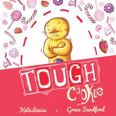 Tough Cookie - Kate Louise and Grace Sandford - November 2015