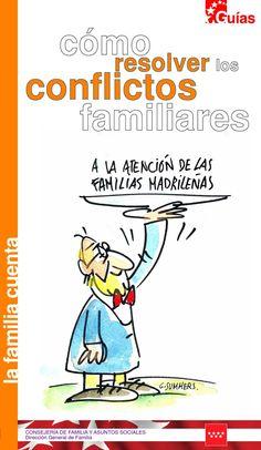 Guia cm como resolver los conflictos  Guía para resolver conflictos familiares, publicado por la Comunidad de Madrid