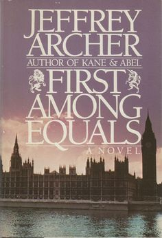 First among Equals by Jeffrey Archer (1984, Hardcover)