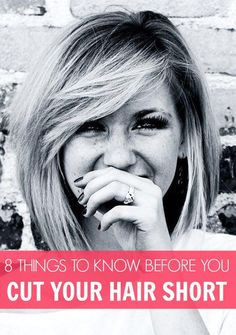 8 Things to Know Before you Cut Your Hair Short! I wish I would've read this before I chopped all of mine off!
