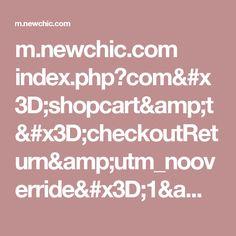 m.newchic.com index.php?com=shopcart&t=checkoutReturn&utm_nooverride=1&token=EC-1UN460519E399964T&PayerID=JACGAQRQMB3YW