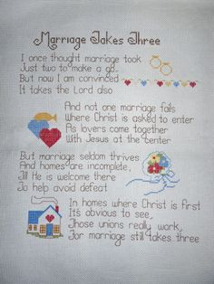 Marriage Takes Three poem completed cross-stitch, unframed
