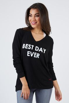 Best Day Ever Sweatshirt By Peace Love World