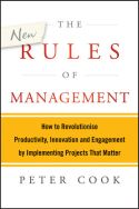 In The New Rules of Management, Peter Cook bemoans the mounting number of organizations that allow great ideas to wither on the vine. These ...