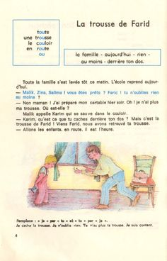 Manuels anciens: Lecture (Malik et Zina), 4e année d'enseignement primaire, Algérie 1980 - 1982 Learning French For Kids, Teaching Phonics, Learn French, French Language, Comprehension, Activities, Reading, Islam, Drawings