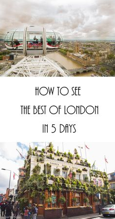 How to see the best of London in 5 days England | Travel | Travel Tips | London | Itinerary | One Week in | What to do in
