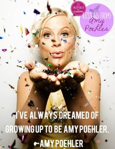 inspired by charm • Lessons From: Amy Poehler
