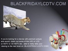 World's best television you can get in one place that is Blackfridaylcdtv.com. It's the place with full of new design television and with best deals to get a television on your budget. Make your online shopping best experience on Blackfridaylcdtv.com. Here you can get all kind of televisions with newly designed and attractive and most stylized with best deals within your budget. Get your latest model of television, click on Blackfridaylcdtv.com and get it at a minute.  http://goo.gl/DQ07Sy