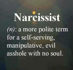 (more like evil bitch!, with no soul) A narcissist will have many, but not necessarily all, of these traits. Narcissistic Personality Disorder It is believed that narcissism is an attitude which is present in every individual and is . Great Quotes, Quotes To Live By, Me Quotes, Funny Quotes, Inspirational Quotes, Karma Quotes, Quotes Images, Funny Images, Qoutes