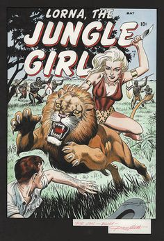 Original 2005 Russ Heath recreation to the cover of Lorna the Jungle Girl from Vintage Comic Books, Vintage Comics, Comic Books Art, Comic Art, Heavy Metal Art, Cartoon Books, Traditional Tattoo Flash, Tiger Art, Retro Images