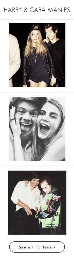 """HARRY & CARA MANIPS"" by sa-vages ❤ liked on Polyvore"